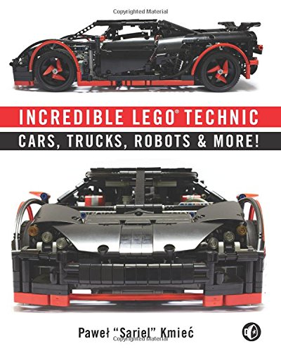 Incredible LEGO Technic: Cars, Trucks, Robots & More! free download