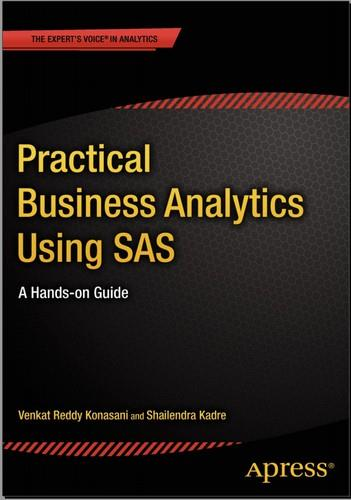 Practical Business Analytics Using SAS: A Hands-on Guide free download