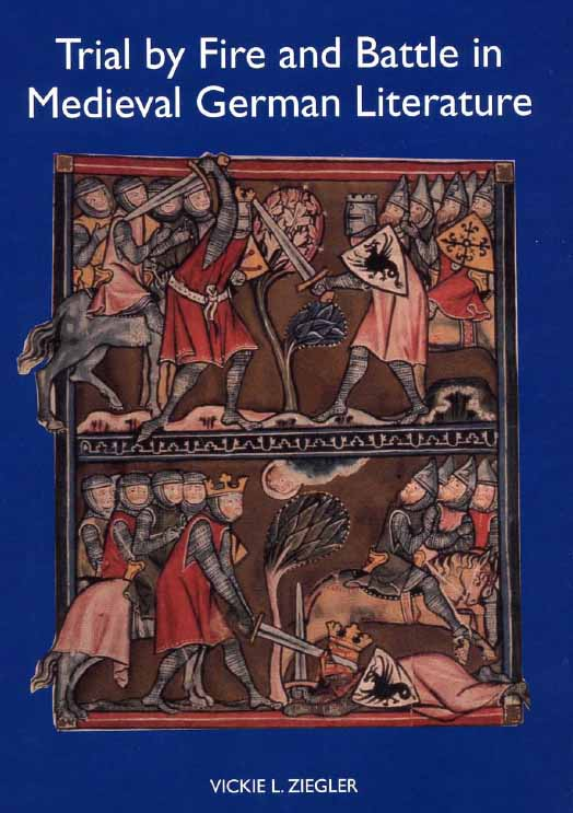 Trial by Fire and Battle in Medieval German Literature free download