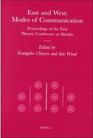 East and West, Modes of Communication: Proceedings of the First Plenary Conference at Merida free download