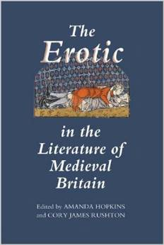 The Erotic in the Literature of Medieval Britain free download