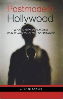 Postmodern Hollywood: What's New in Film and Why It Makes Us Feel So Strange free download
