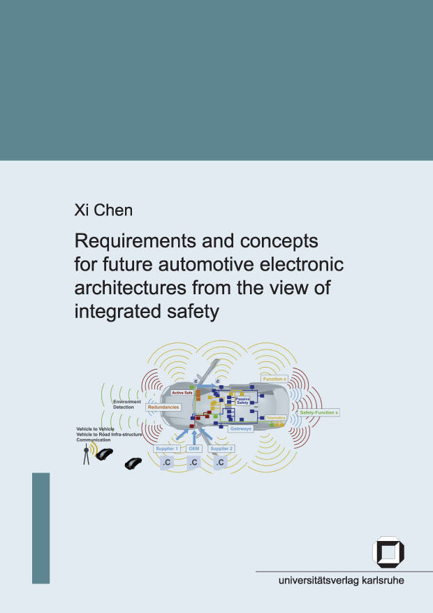 Requirements and concepts for future automotive electronic architectures from the view of integrated safety free download