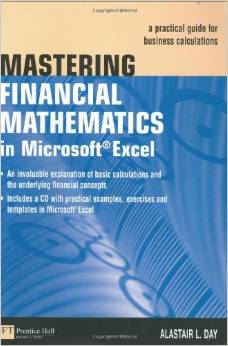 Mastering Financial Mathematics in Microsoft Excel: A Practical Guide for Business Calculations free download