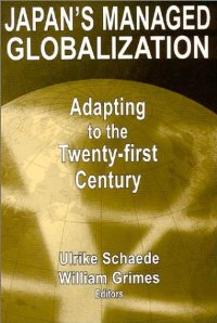 Japan's Managed Globalization: Adapting to the Twenty-First Century free download