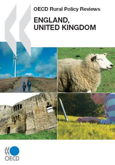 OECD Rural Policy Reviews OECD Rural Policy Reviews: England, United Kingdom 2011 free download