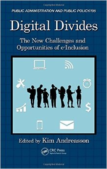 Digital Divides: The New Challenges and Opportunities of e-Inclusion free download