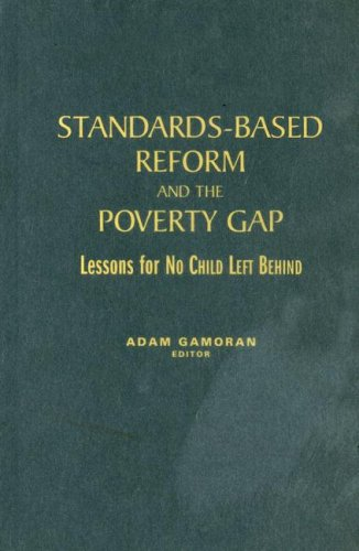 Standards-Based Reform and the Poverty Gap: Lessons for free download