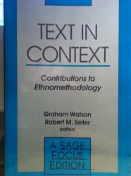Text in Context: Contributions to Ethnomethodology (SAGE Focus Editions) free download