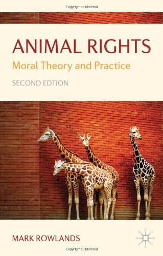 Animal Rights: Moral Theory and Practice free download