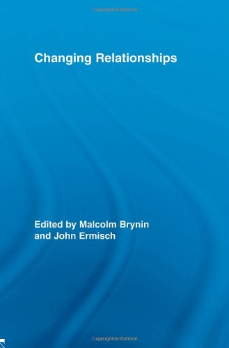 Changing Relationships (Routledge Advances in Sociology) free download