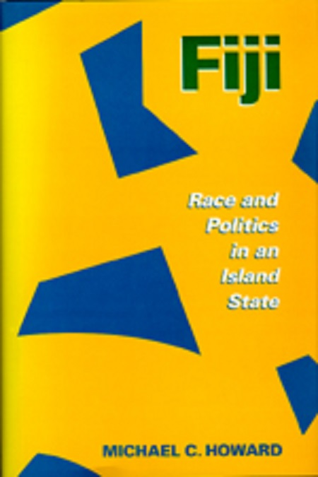 Fiji: Race and Politics in an Island State free download