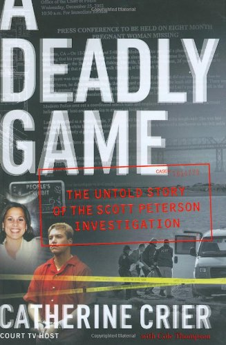 A Deadly Game: The Untold Story of the Scott Peterson Investigation free download