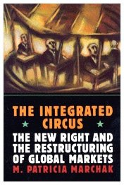 The Integrated Circus: The New Right and the Restructuring of Global Markets free download