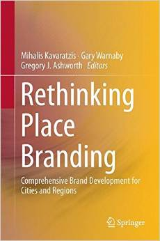 Rethinking Place Branding: Comprehensive Brand Development for Cities and Regions free download