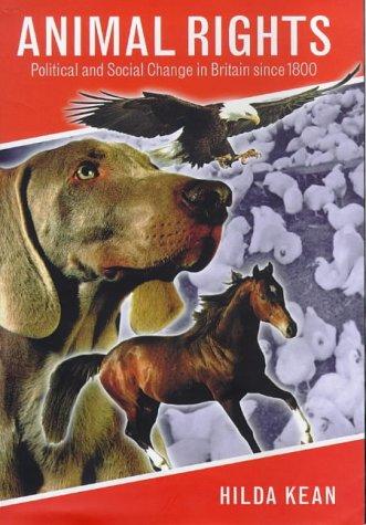 Animal Rights: Political and Social Change in Britain since 1800 free download