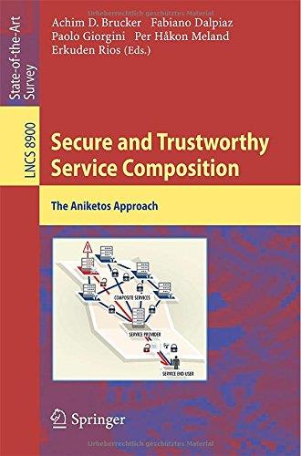 Secure and Trustworthy Service Composition: The Aniketos Approach free download