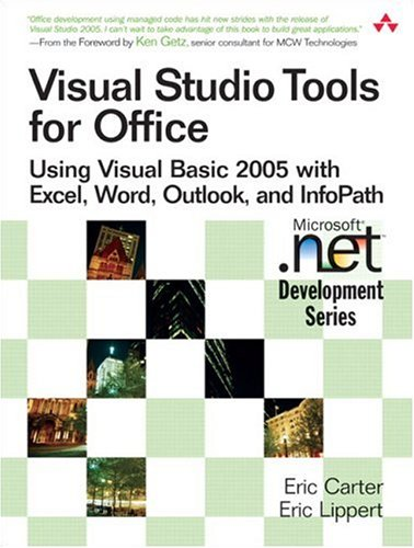 Visual Studio Tools for Office: Using Visual Basic 2005 with Excel, Word, Outlook, and InfoPath free download