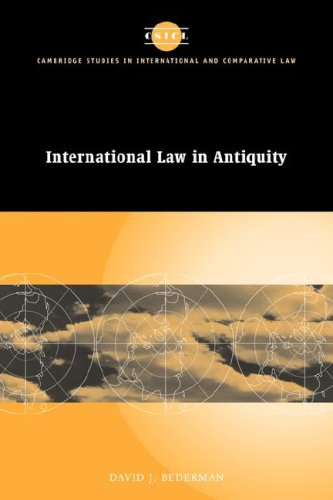 International Law in Antiquity (Cambridge Studies in International and Comparative Law) free download