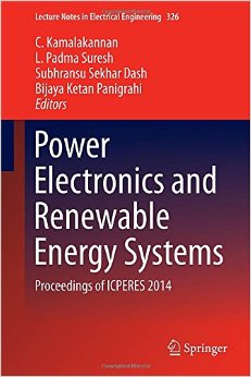 Power Electronics and Renewable Energy Systems: Proceedings of ICPERES 2014 free download