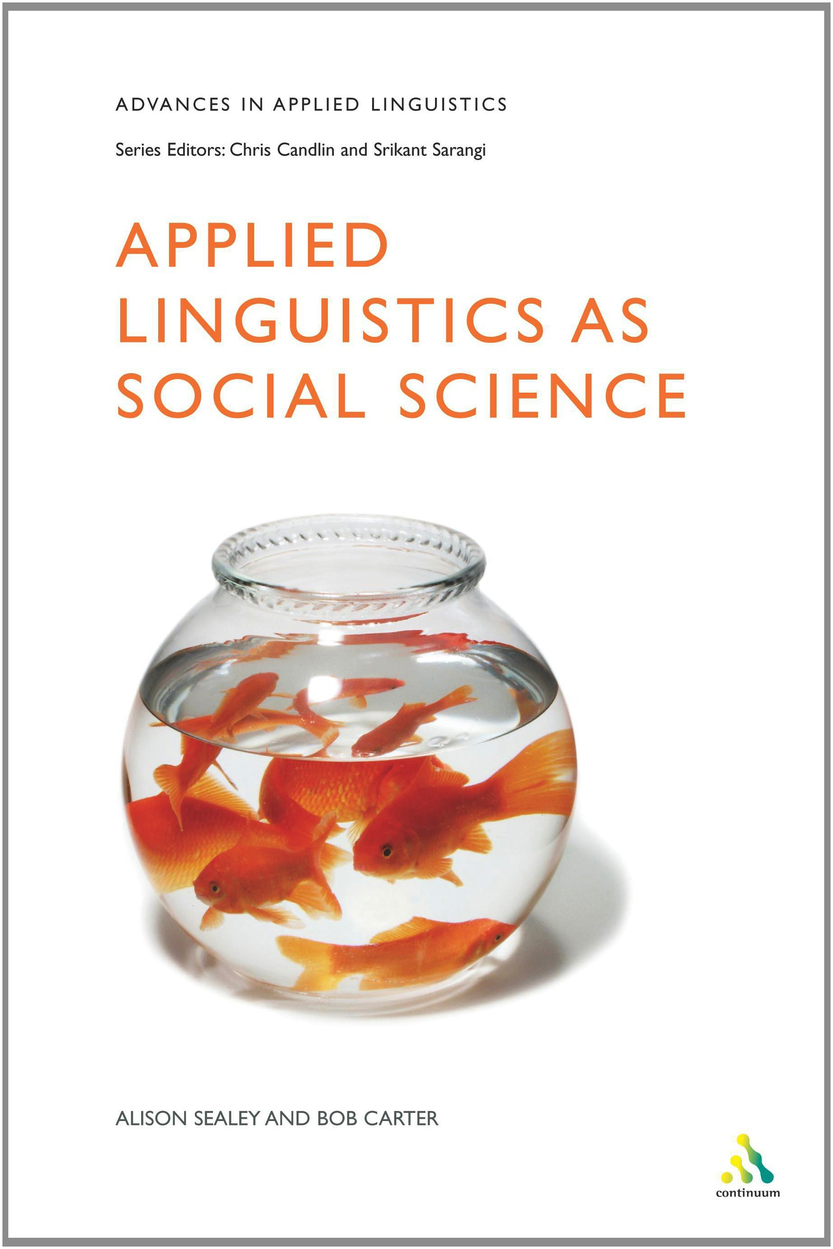 Applied Linguistics as Social Science (Advances in Applied Linguistics) free download