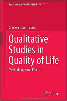 Qualitative Studies in Quality of Life: Methodology and Practice free download