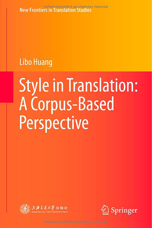 Style in Translation: A Corpus-Based Perspective free download