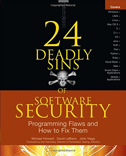 24 Deadly Sins of Software Security: Programming Flaws and How to Fix Them free download