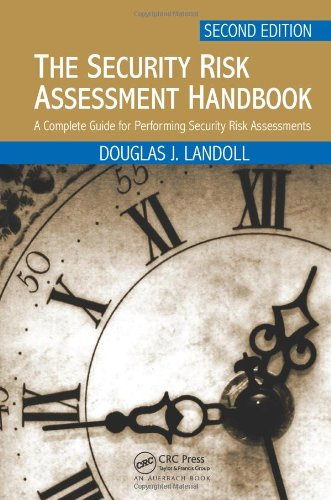 The Security Risk Assessment Handbook: A Complete Guide for Performing Security Risk Assessments, Second Edition free download