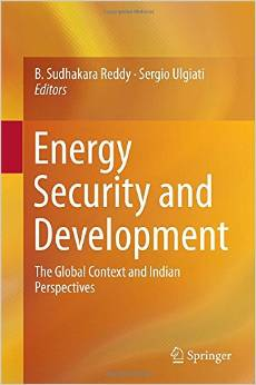 Energy Security and Development: The Global Context and Indian Perspectives free download