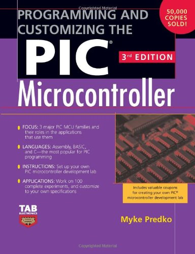 Programming and Customizing the PIC Microcontroller free download