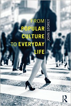 From Popular Culture to Everyday Life free download