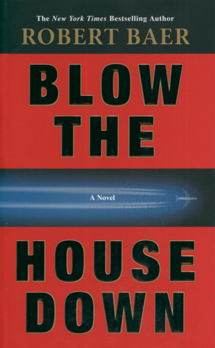 Blow the House Down: A Novel free download