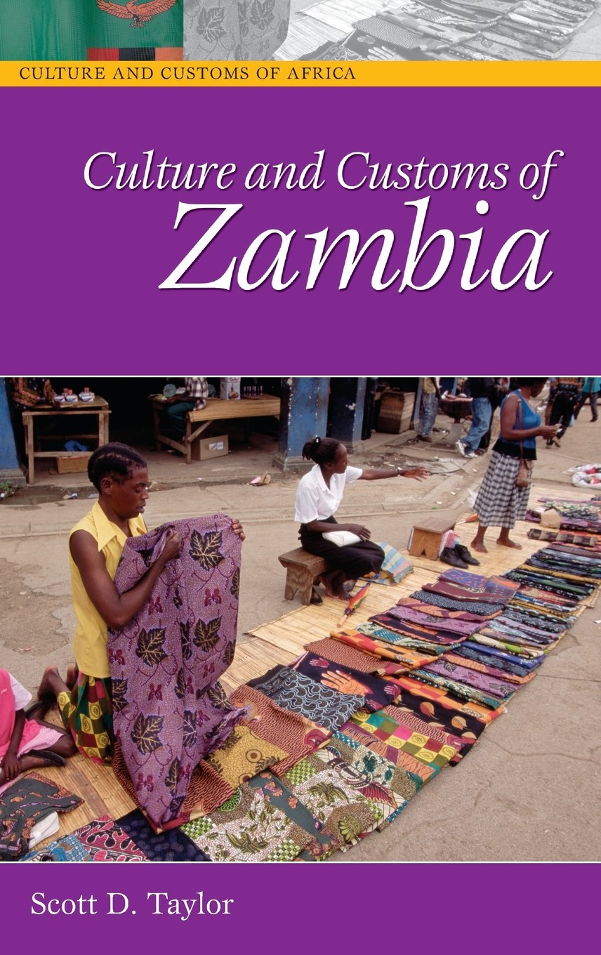 Culture and Customs of Zambia (Cultures and Customs of the World) free download