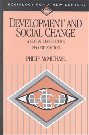 Development and Social Change: A Global Perspective (Sociology for a New Century Series) free download