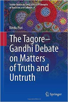 The Tagore-Gandhi Debate on Matters of Truth and Untruth free download