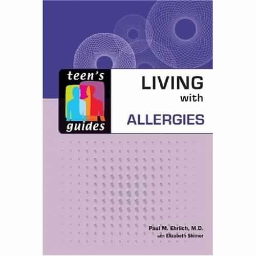Living with Allergies (Teen's Guides) free download