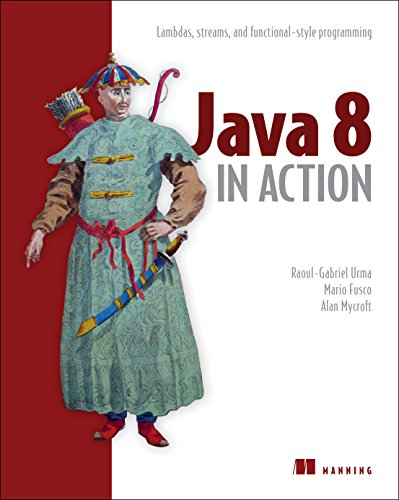 Java 8 in Action: Lambdas, Streams, and functional-style programming free download
