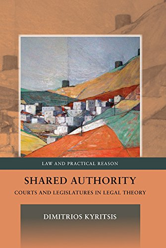 Shared Authority: Courts and Legislatures in Legal Theory free download