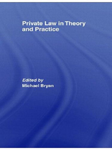 Private Law in Theory and Practice free download