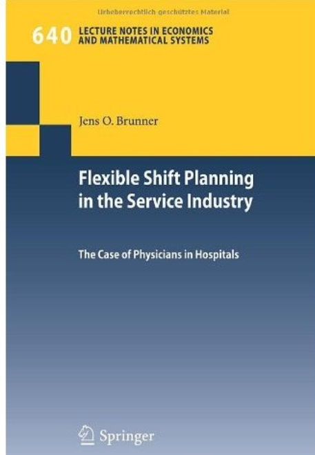 Flexible Shift Planning in the Service Industry: The Case of Physicians in Hospitals free download