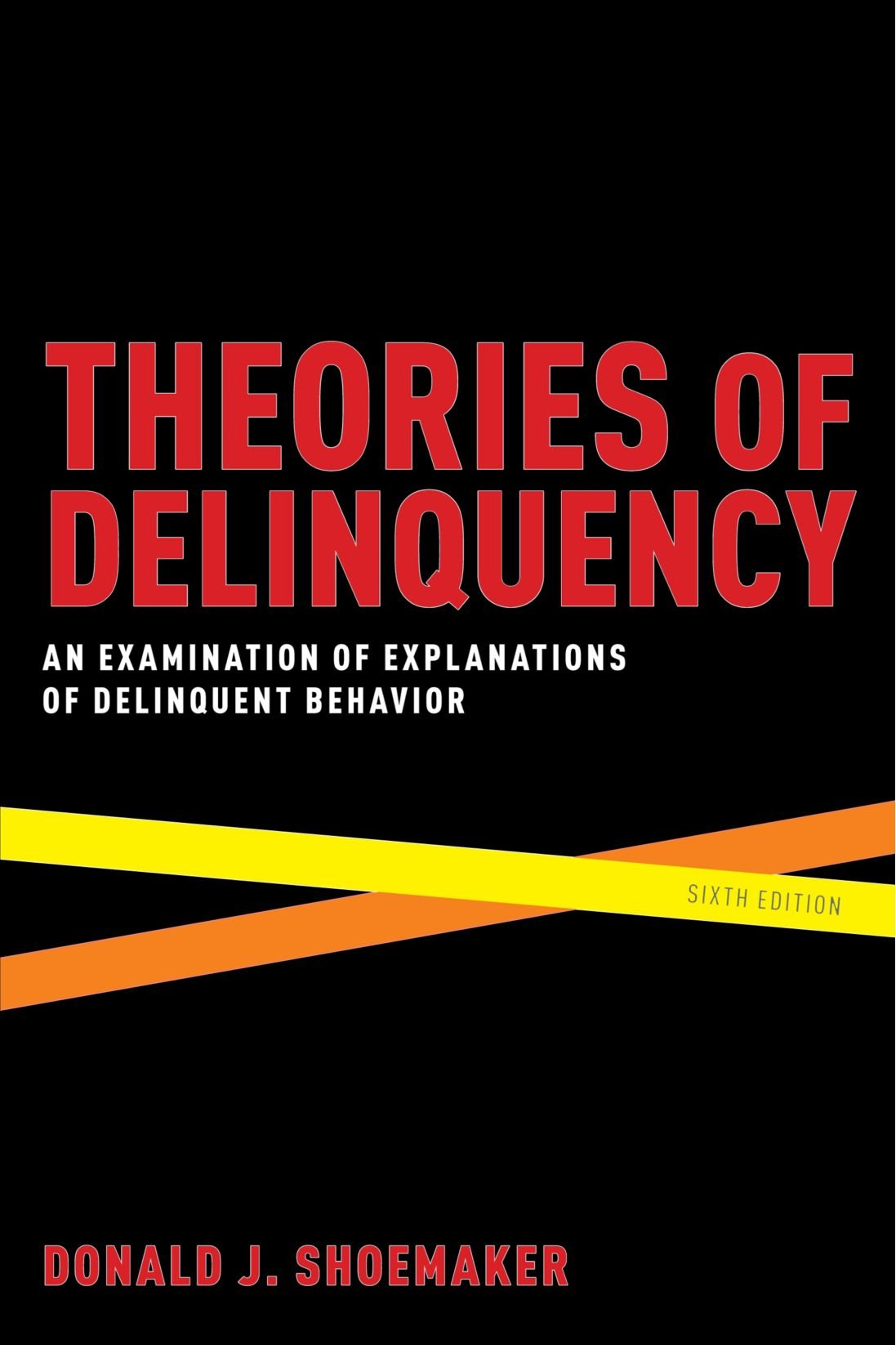 Theories of Delinquency: An Examination of Explanations of Delinquent Behavior free download