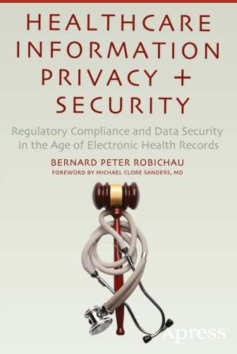 Healthcare Information Privacy and Security free download