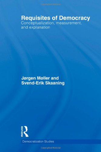Requisites of Democracy: Conceptualization, Measurement, and Explanation free download