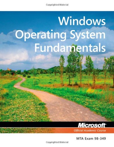 Exam 98-349 MTA Windows Operating System Fundamentals free download