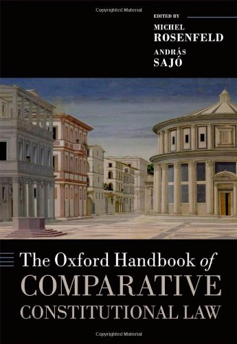 The Oxford Handbook of Comparative Constitutional Law free download