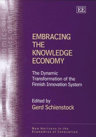 Embracing the Knowledge Economy: The Dynamic Transformation of the Finnish Innovation System free download