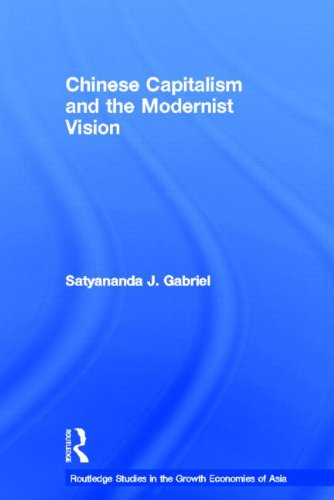 Chinese Capitalism and the Modernist Vision (Routledge Studies in the Growth Economies of Asia) free download