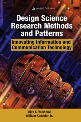 Design Science Research Methods and Patterns: Innovating Information and Communication Technology free download