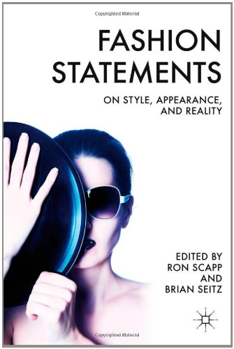 Fashion Statements: On Style, Appearance, and Reality free download